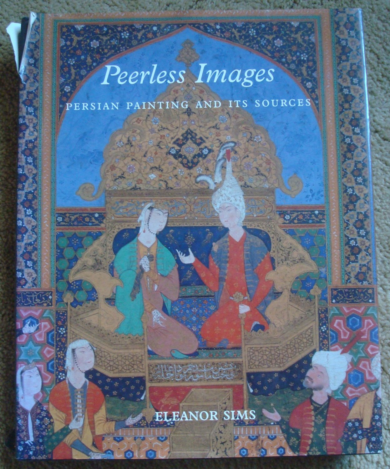 Peerless Images: Persian Painting and Its Sources