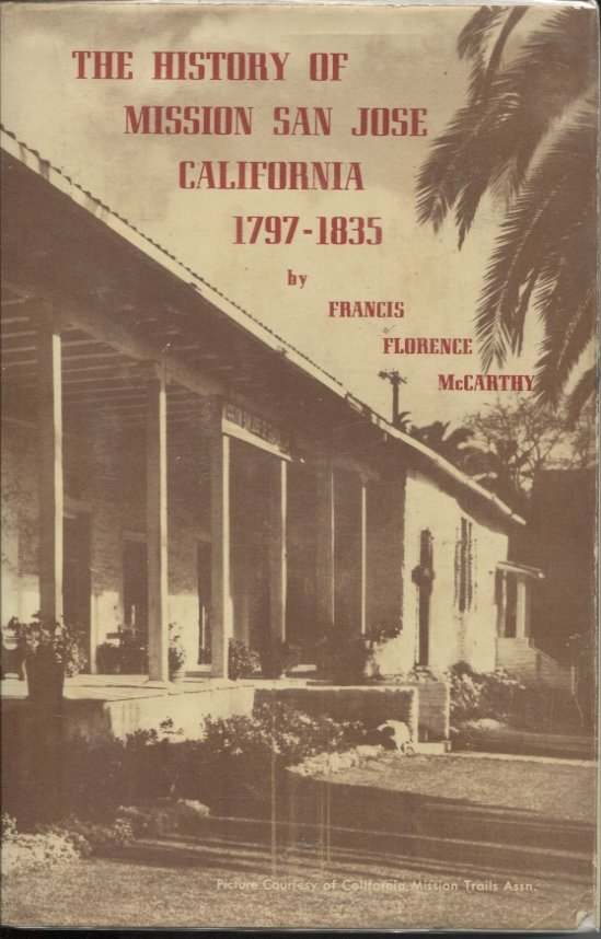 The History of Mission San Jose California 1797-1835