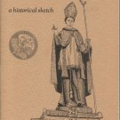 Mission San Luis Obispo de Tolosa: A Historical Sketch