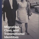 Migration, Class, and Transnational Identities: Croatians in Australia and America