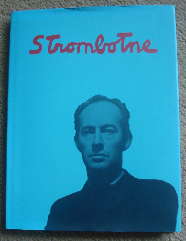 James Strombotne: The Pursuit of Magic -  Paintings 1955-2014
