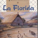 The Spanish Missions of La Florida