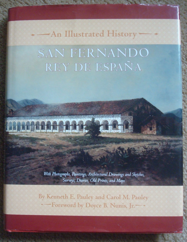San Fernando Rey de Espana: An Illustrated History