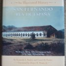 San Fernando Rey de Espana: An Illustrated History