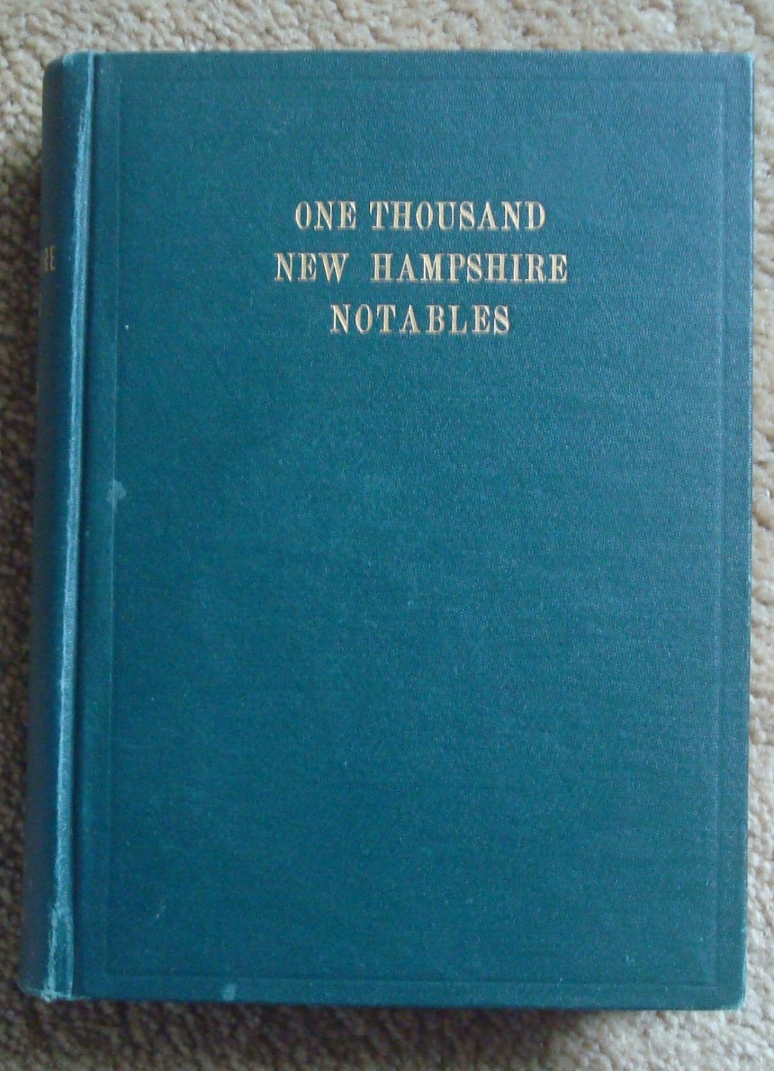 One Thousand New Hampshire Notables