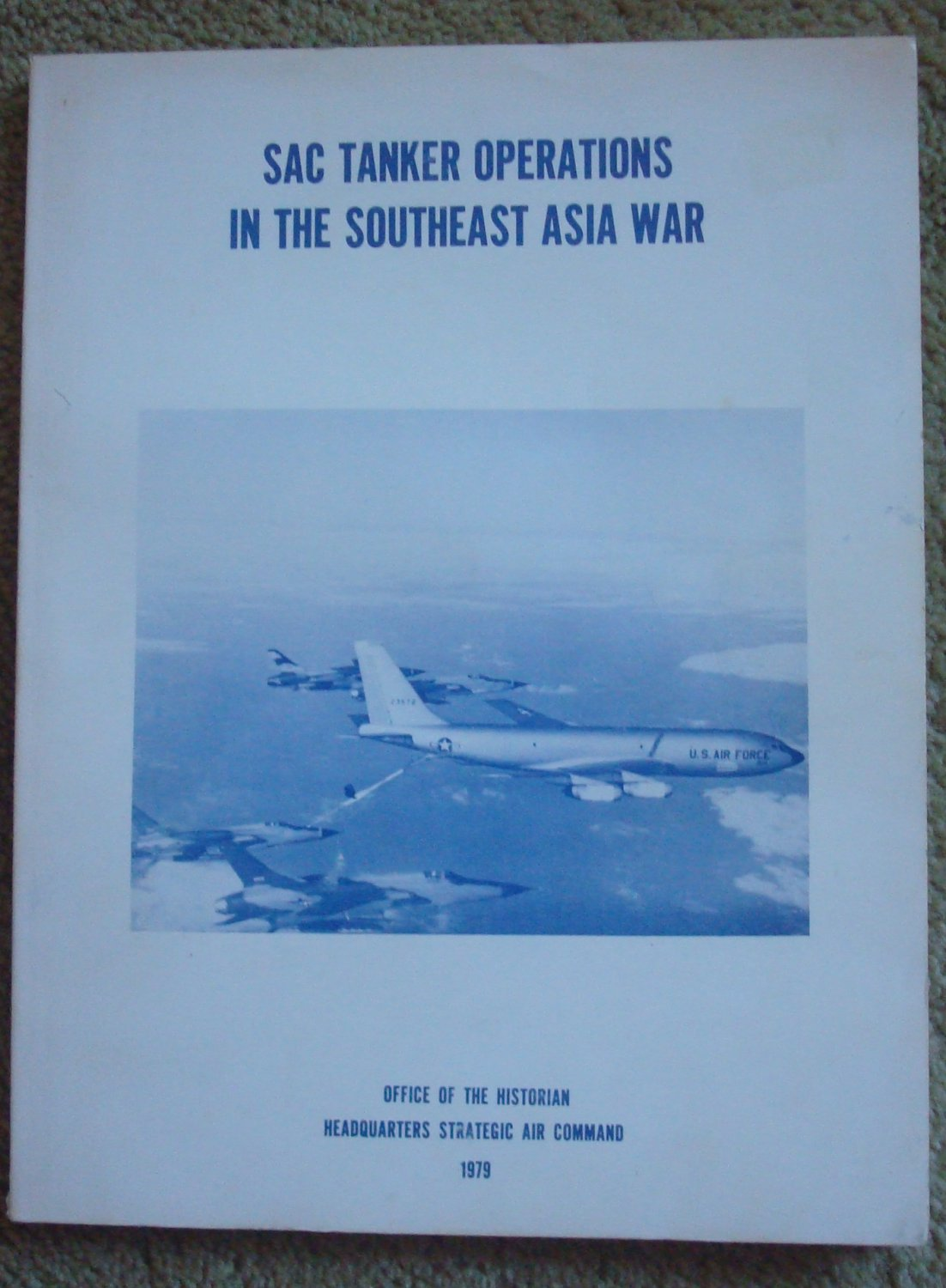 SAC Tanker Operations in the Southeast Asia War