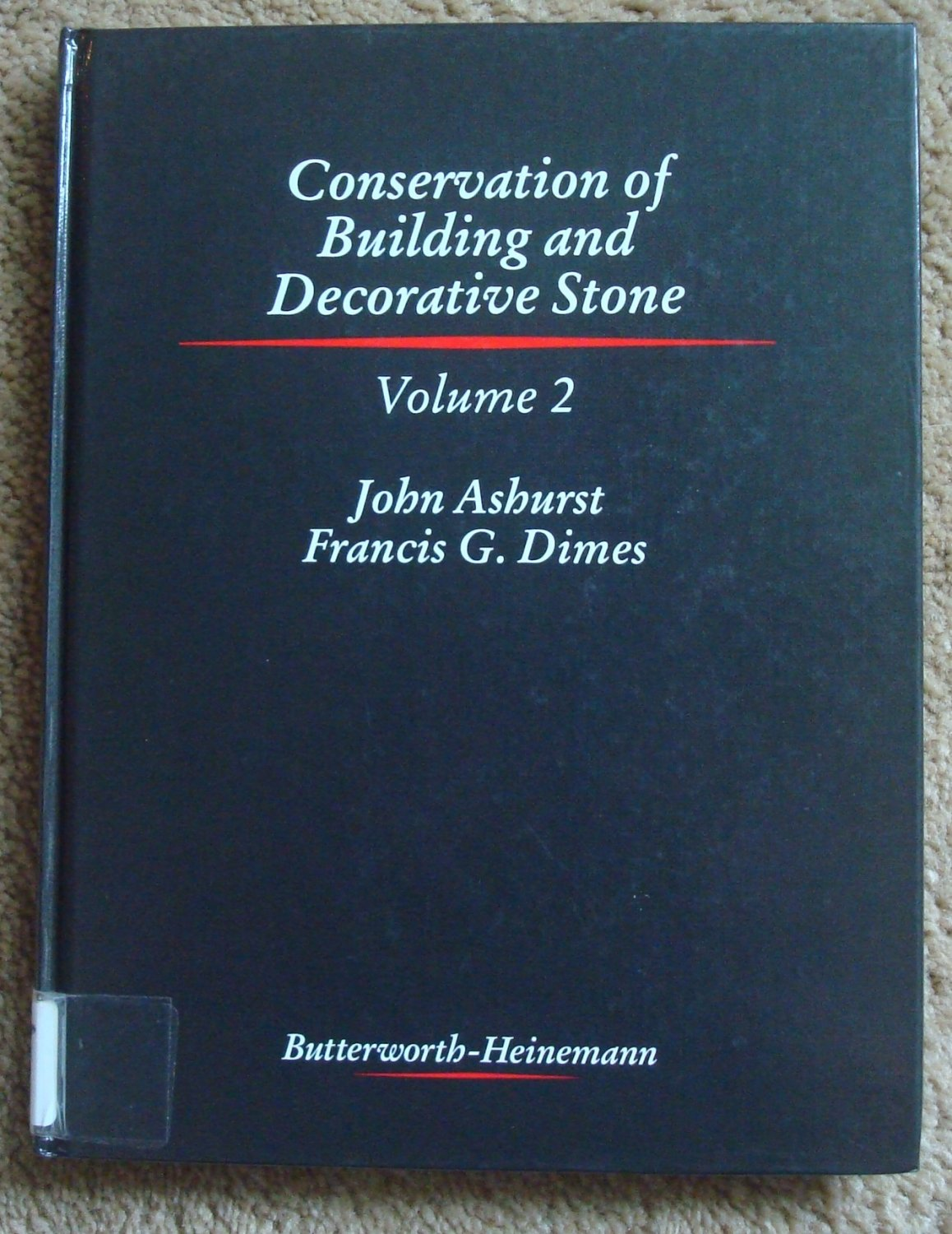 Conservation of Building and Decorative Stone - Volume 2