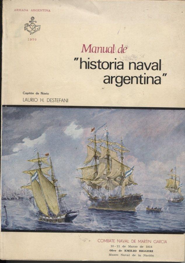 Manual de Historia Naval Argentina