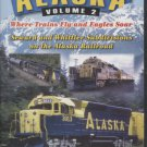 Alaska Volume 2; Seward and Whittier Subdivisions on the Alaska Railroad