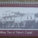 Whitehorse Heritage Buildings: A Walking Tour of Yukon's Capital