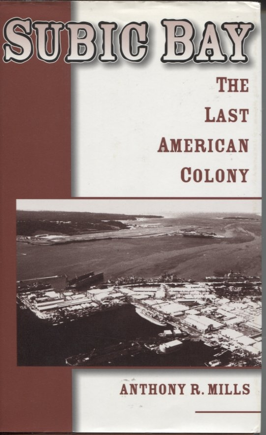 Subic Bay: The Last American Colony