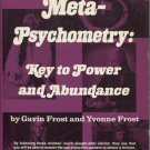 Meta-Psychometry: Key to Power and Abundance