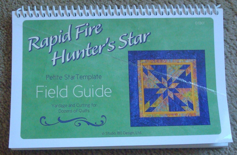 Rapid Fire Hunter's Star Petite Star Template Field Guide