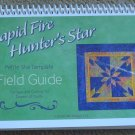 Rapid Fire Hunter's Star Petite Star Template Field Guide