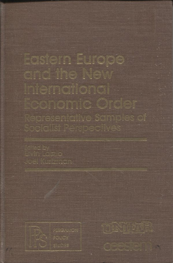 Eastern Europe and the New International Economic Order