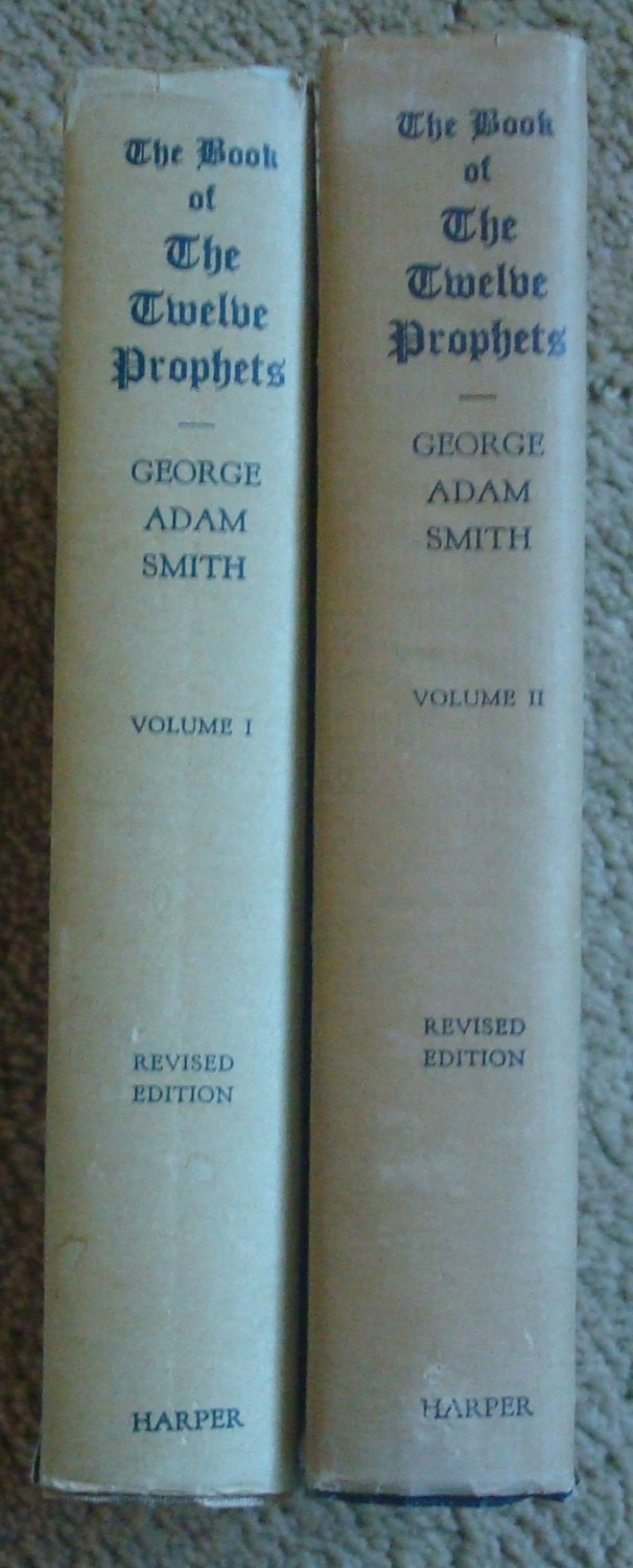 The Book of the Twelve Prophets - Revised Edition Two Volumes