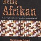 Being Afrikan