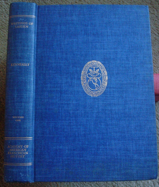 Writings of Fermin Francisco de Lasuen: Volume I
