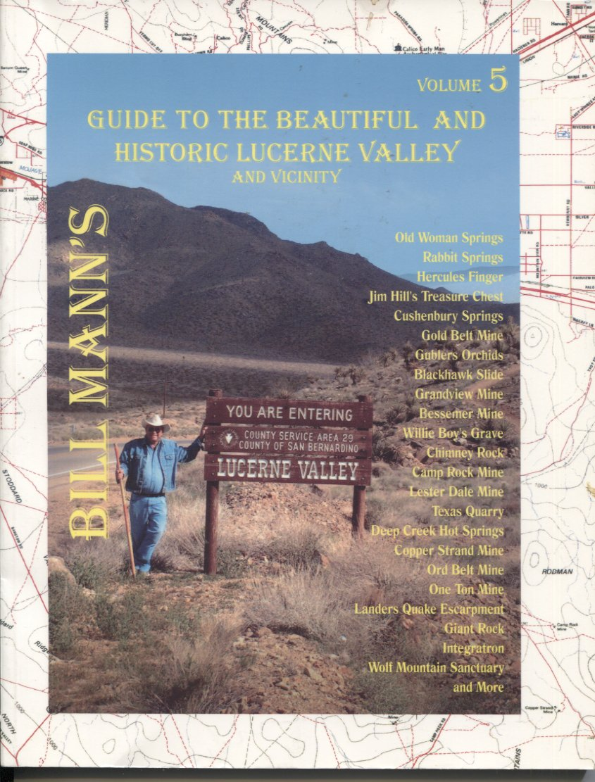 Guide to the Beautiful and Historic Lucerne Valley and Vicinity Volume 5