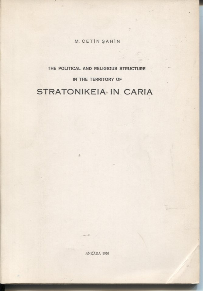 The Political and Religious Structure in the Territory of Stratonikeia in Caria