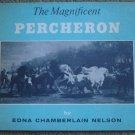 The Magnificent Percheron