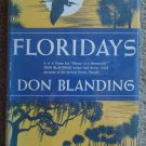 Floridays - Don Blanding,  1st Edition/Printing with DJ