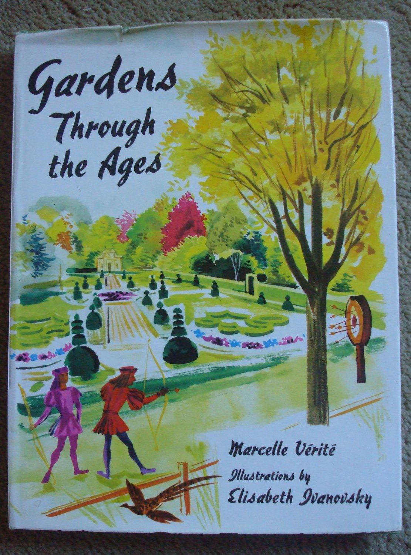 Gardens Through the Ages