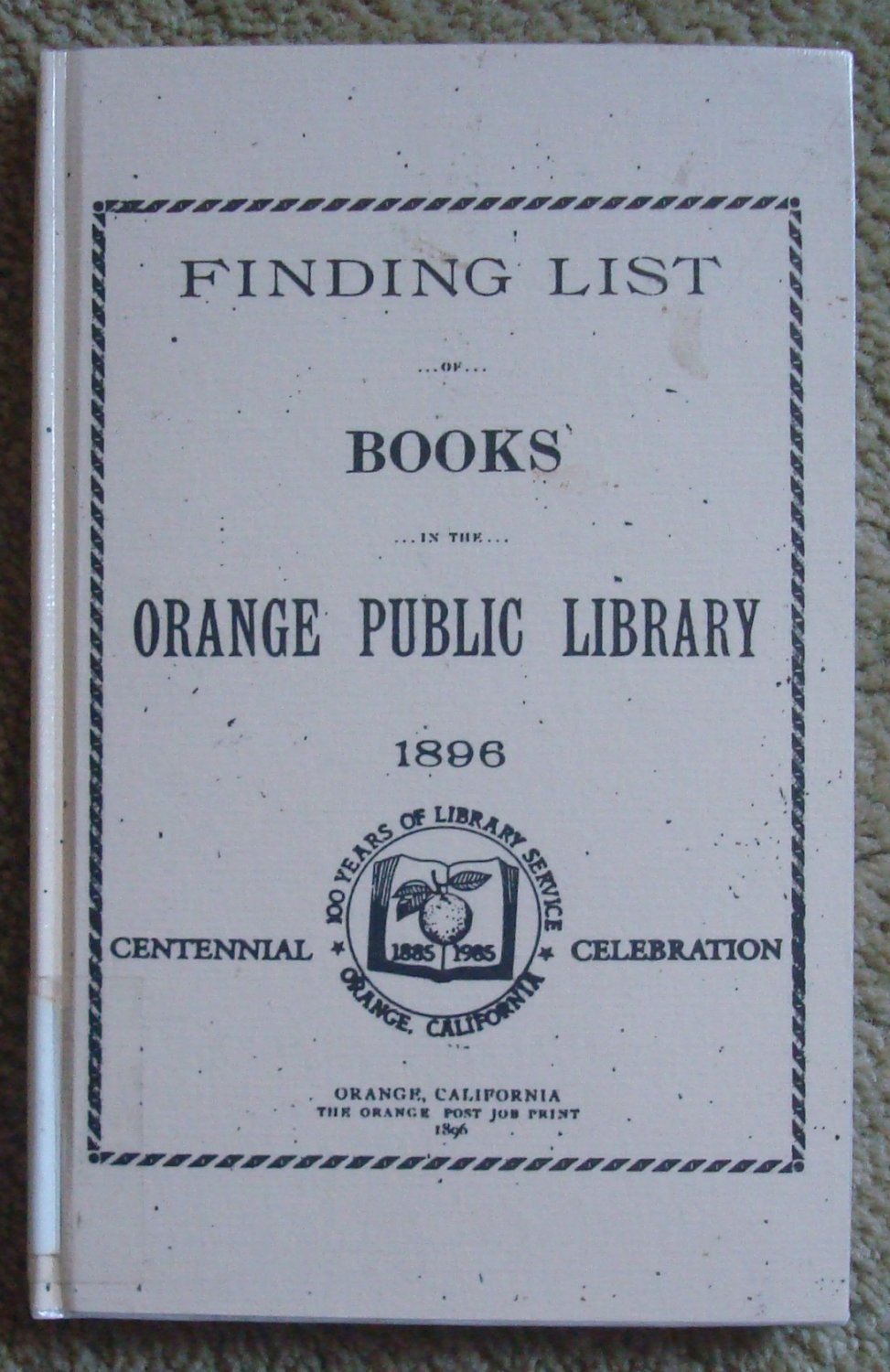 Finding List of Books in the Orange Public Library 1896