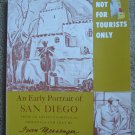 Not For Tourists Only: An Early Portrait of San Diego