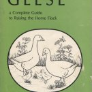 The Book of Geese: A Complete Guide to Raising a Home Flock