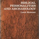 Biblical Personalities and Archaeology