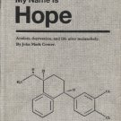 My Name is Hope: Anxiety, Depression, and Life After Melancholy
