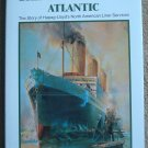 Bridge Across the Atlantic: The Story of the Hapag-Lloyd's North American Liner Services