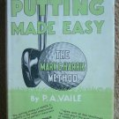 Putting Made Easy: The Mark G. Harris Method