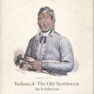 Indiana & the Old Northwest: An Exhibition