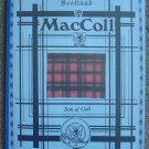 MacColl Son of Coll: Clan Histories of Old Caledonia