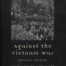 Against the Vietnam War: Writings by Activists