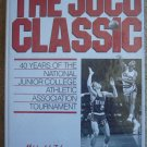 The JUCO Classic: 40 Years of the National Junior College Athletic Association Tournament