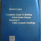 Complete Guide to Building a Real Estate Fortune Investing in Older Multiple Dwellings