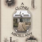A Clones Miscellany