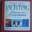 Yachting Customs and Courtesies Third Edition