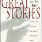 Great Stories & How to Tell Them