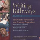 Writing Pathways Grades  6-8: Performance Assessments and Learning Progressions