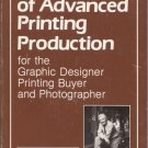 A Document of Advanced Printing Production for the Graphic Designer