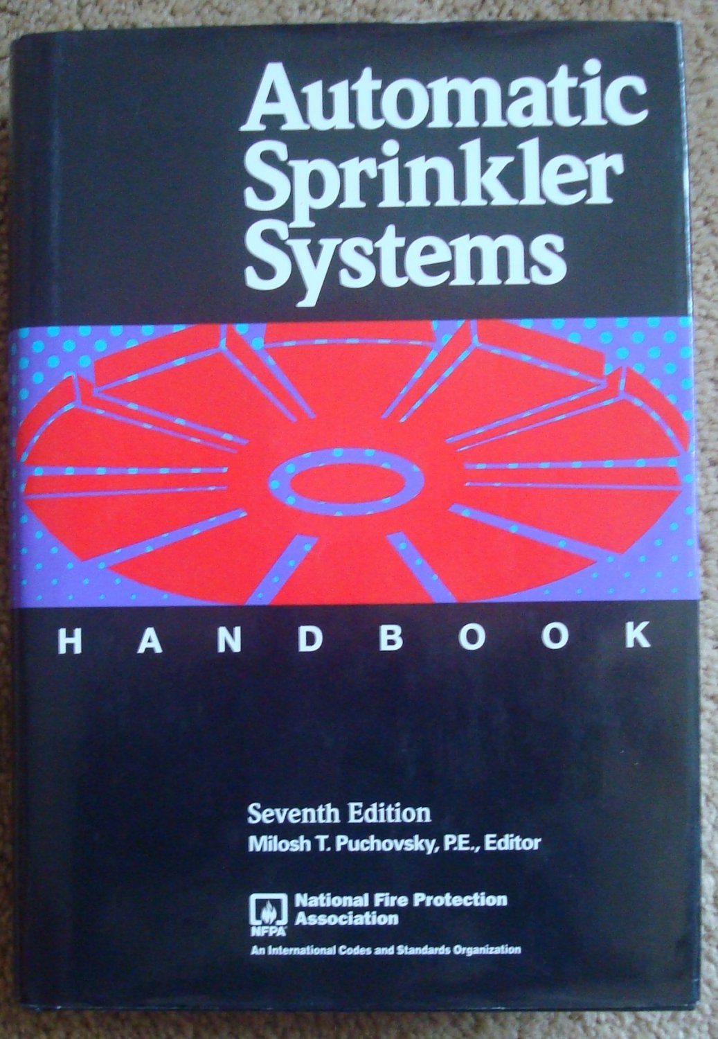 Automatic Sprinkler Systems Handbook - Seventh Edition