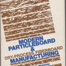 Modern Particleboard & Dry-Process Fiberboard Manufacturing