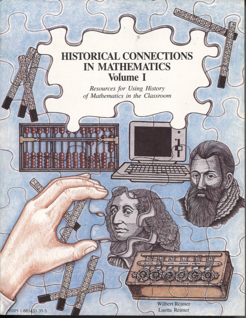 Historical Connections in Mathematics Volume I