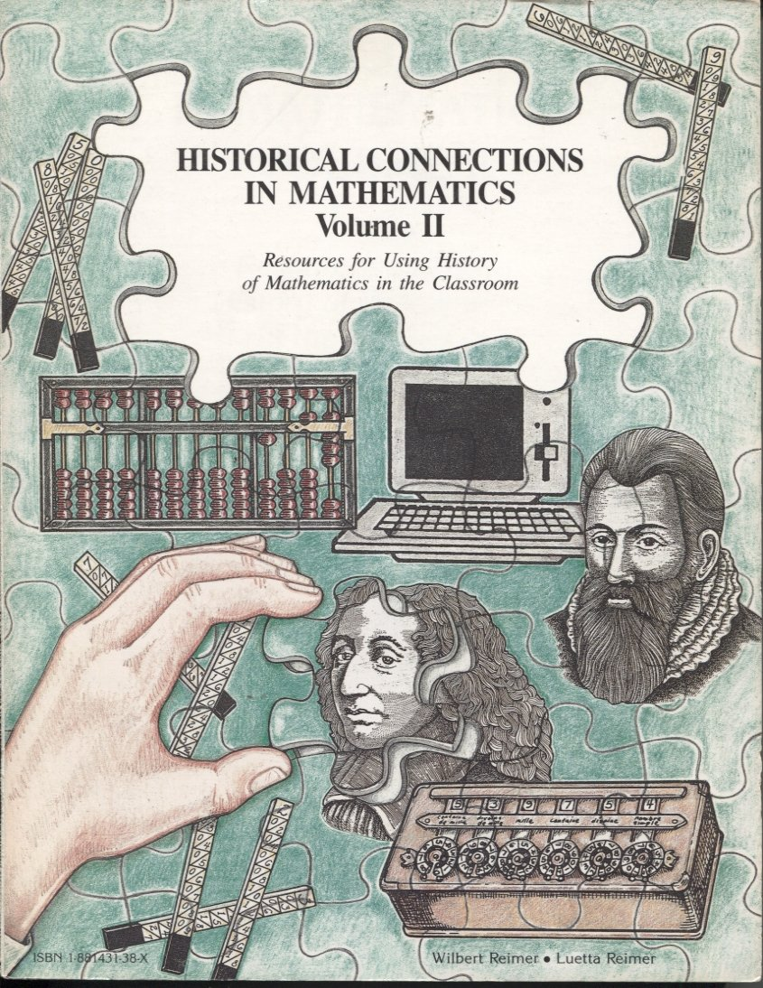 Historical Connections in Mathematics Volume II