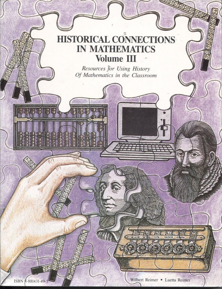 Historical Connections in Mathematics Volume III