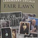 Legendary Locals of Fair Lawn